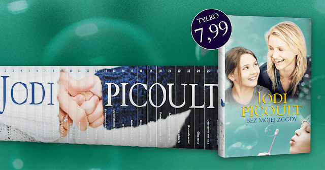 Kolekcja książek Jodi Picoult już od dzisiaj w kioskach!