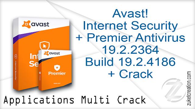 avast! Internet Security  Premier Antivirus 19.2.2364 (Build 19.2.4186.404) + Crack
