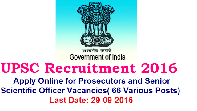 UPSC Recruitment 2016 for Prosecutors and Senior Scientific Officer Vacancies| Union Public Service Commission UPSC has issued employment notification related to Union Public Service Commission UPSC Recruitment 2016 for the UPSC vacancy of 4 Prosecutors and 2 Senior Scientific Officer in All India, All States on its official website www.upsc.gov.inApply Online for for the UPSC vacancy of 4 Prosecutors and 2 Senior Scientific Officer/2016/09/Union-Public-Service-Commission-upsc-recruitment-2016-prosecutors-and-senioir-scientific-officers-apply-online-www-upsc-gov-in.html