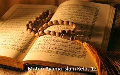 Materi Agama Kelas 12 Semester 1 SMA/MA/SMK Lengkap (5 Bab)