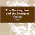 The Dancing Fool and the Kumquat Queen