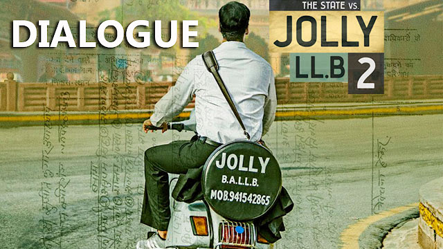 Jolly LLB 2 Movie dialogues | Akshay Kumar | Huma Qureshi