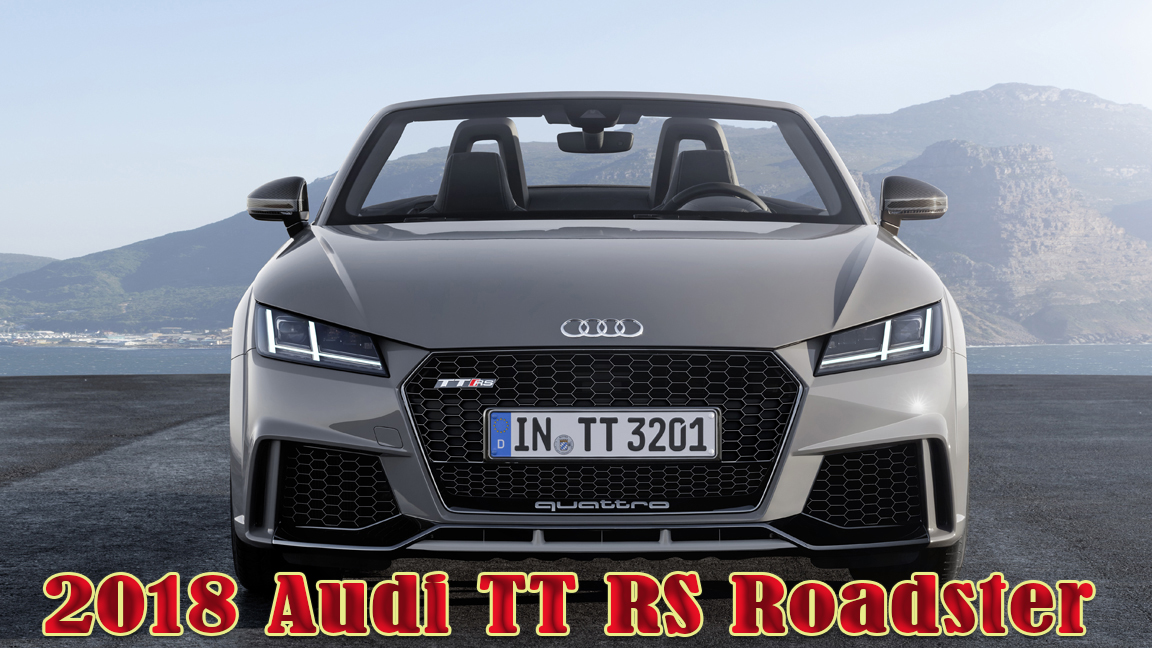 2018 audi tt rs roadster first drive review audi sports car. Black Bedroom Furniture Sets. Home Design Ideas