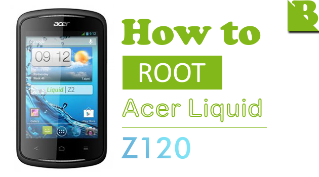 How To Root Acer Liquid Z2 (Z120) And Install Custom Recovery