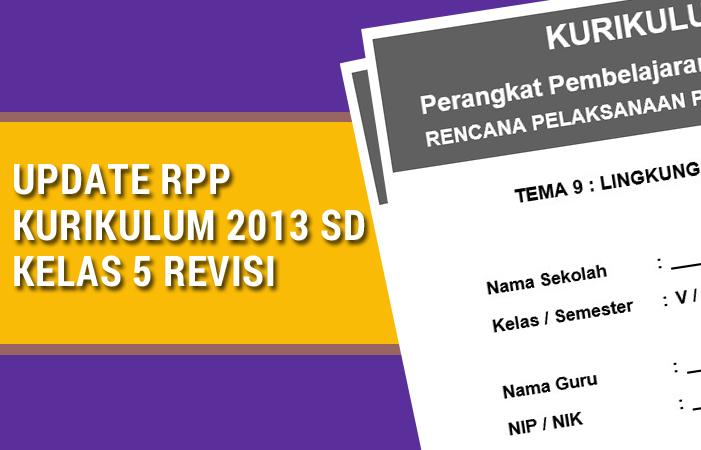 Update RPP Kurikulum 2013 SD Kelas 5 Revisi 2017