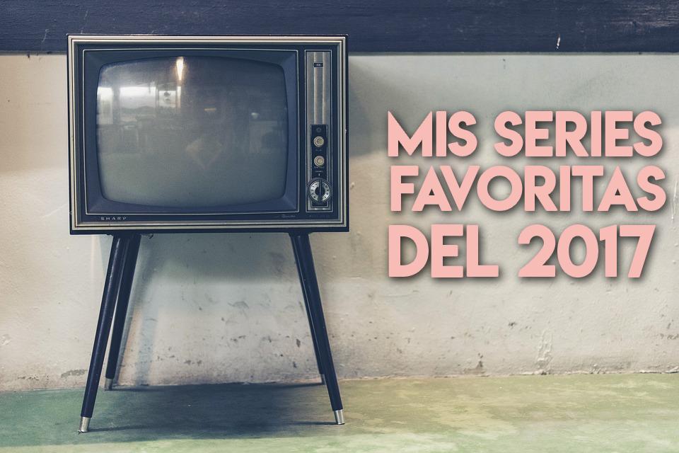 mejores series 2017