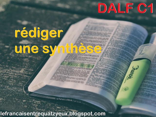 rédiger synthèse dalf c1 français