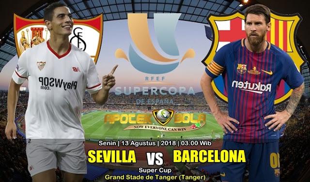 Prediksi Sevilla Vs Barcelona 13 Agustus 2018