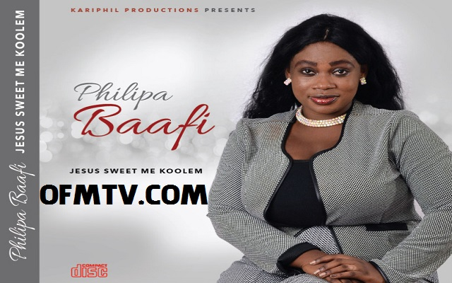 Philipa Baafi Releases Latest Gospel Album -