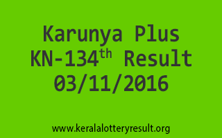 Karunya Plus KN 134 Lottery Results 3-11-2016