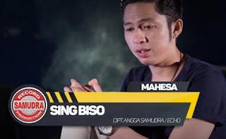 Mahesa Sing Biso Mp3