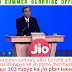 Jio Launches Summer Surprise Offer Recharge With Rs 303 & Get Free Internet & Calls For 3 Months / jio ने निकाला Summer Surprise Offer, चलाये 3 महीने तक free इन्टरनेट.