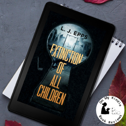 On My Kindle BR's review of 'Extinction of All Children' by L.J. Epps