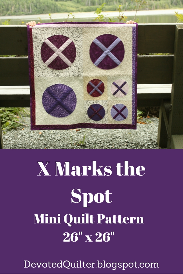 X Marks the Spot Mini Quilt Pattern | DevotedQuilter.blogspot.com
