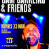 """DANI BARREIRO & FRIENDS"" (concierto)"