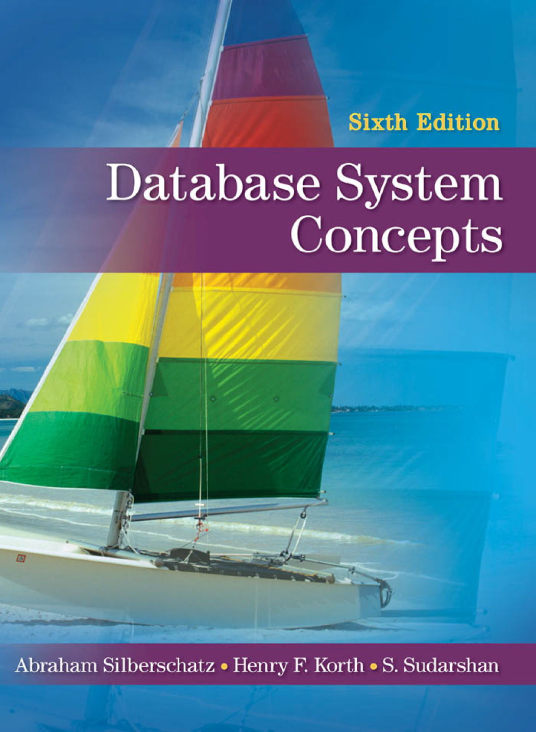 [Book] Database System Concepts 6th Edition by Silberschatz, Korth &  Sudarshan