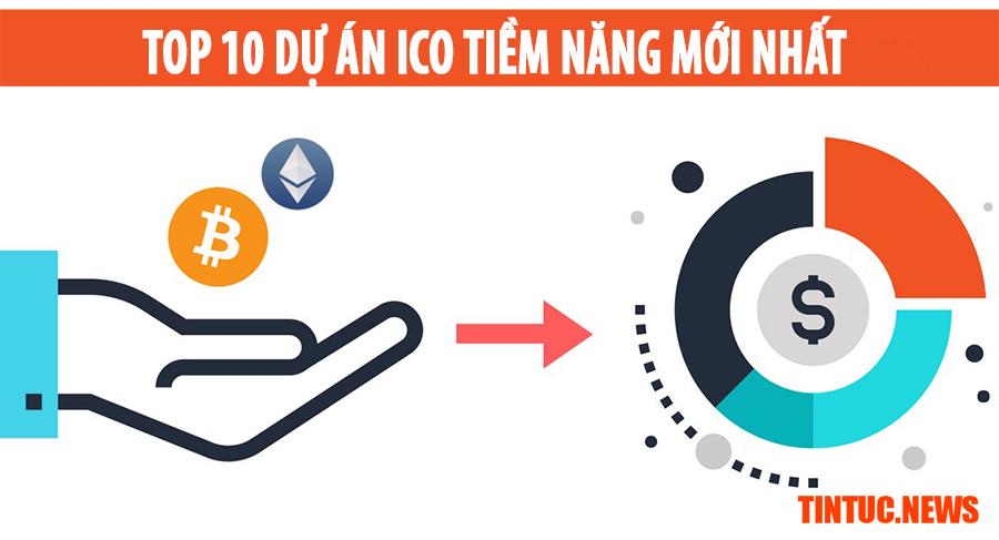 Top 10 dự án ICO COIN tiềm năng mới nhất tháng 12/2017