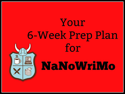 Your 6-Week Prep Plan for NaNoWriMo