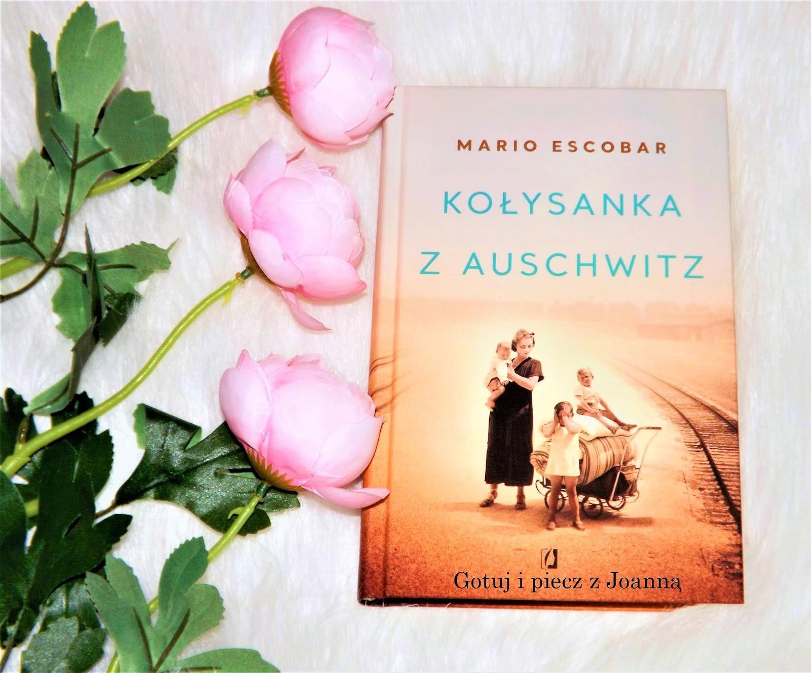 Kołysanka z Auschwitz-Mario Escobar