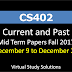CS402 Current and Past Mid Term Papers Fall 2017