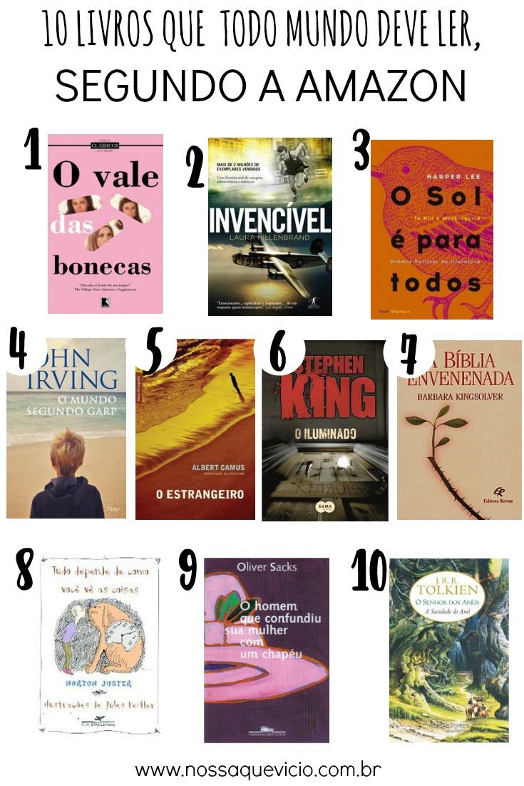 10 LIVROS QUE TODOS DEVERIAM LER ANTES DE MORRER, SEGUNDO A AMAZON