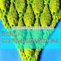 Cómo tejer chal en punto hojas en relieve Tutorial Crochet