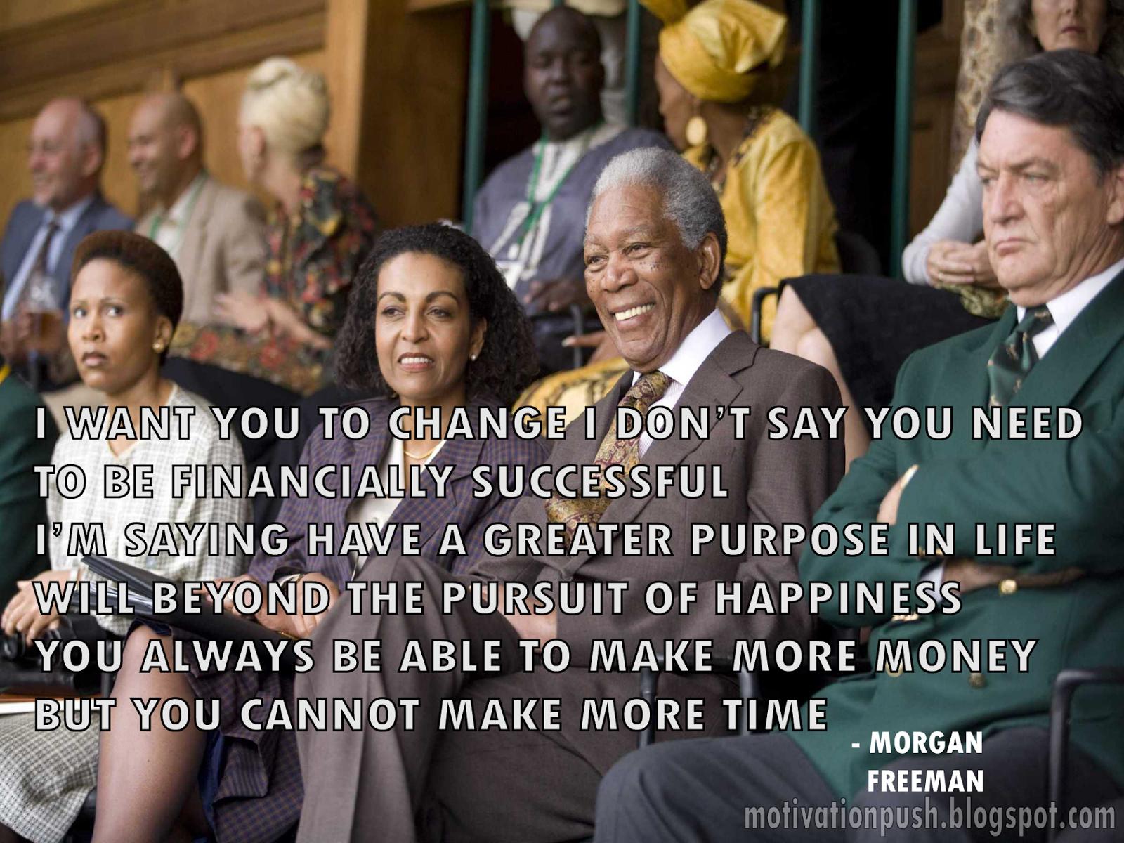 Motivate Me Morgan Freeman S Quotes