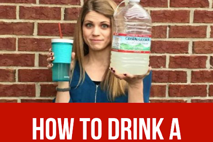 How To Drink A Gallon Of Water A Day To Lose Weight