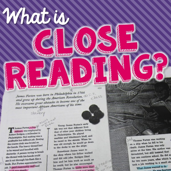 Read to find out what close reading is and how to implement it in your classroom.