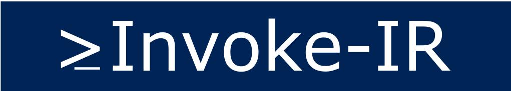 Invoke-IR | PowerShell Digital Forensics and Incident Response