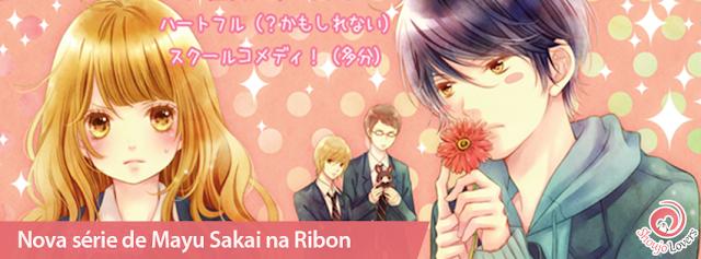 Nova série de Mayu Sakai na revista shoujo Ribon