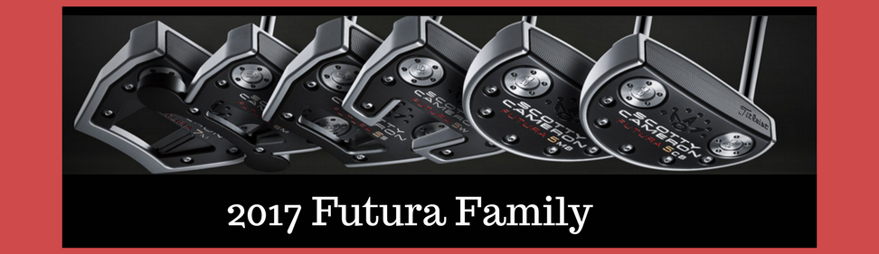 Scotty Cameron Futura Family