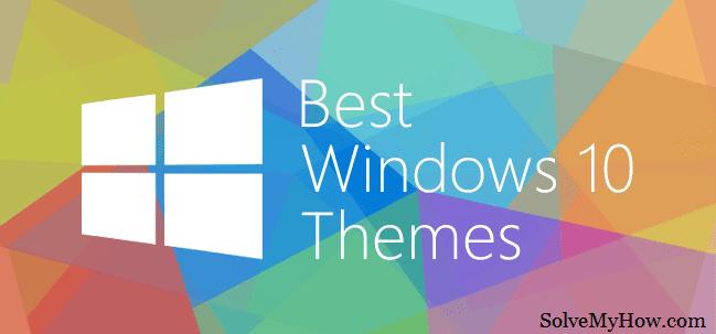 Top 10 Best windows themes