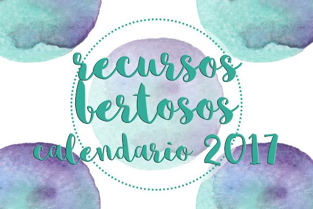 recursos bertosos calendario 2017 bertorulez berto rulez