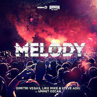 Dimitri Vegas & Like Mike, Steve Aoki & Ummet Ozcan - Melody (Radio Mix) on iTunes