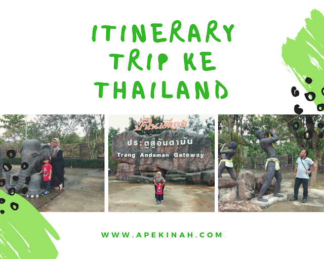 Itinerary Trip ke Thailand Part 1
