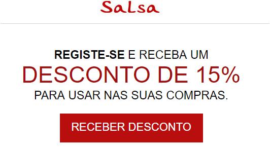 ec43099848861 As lojas Salsa oferecem 15% de desconto ao se registar no site da marca.
