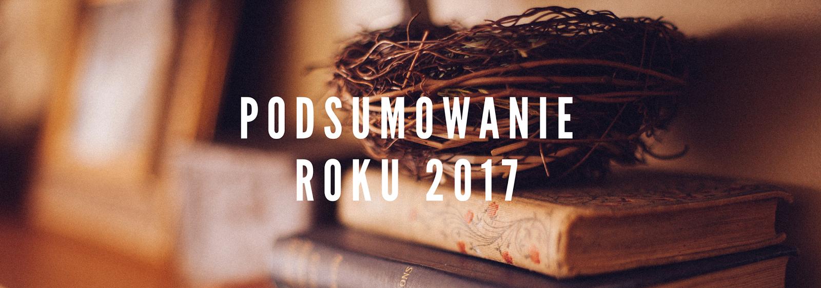 Książkowe podsumowanie roku 2017