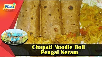 Chapati Noodle Roll | Pengal Neram