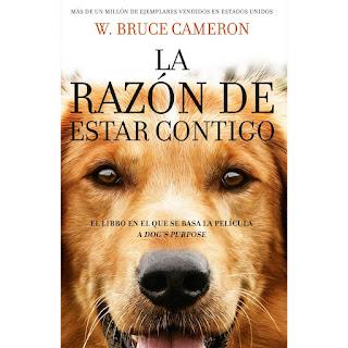 """""""La razón de estar contigo"""" de W. Bruce Cameron"""