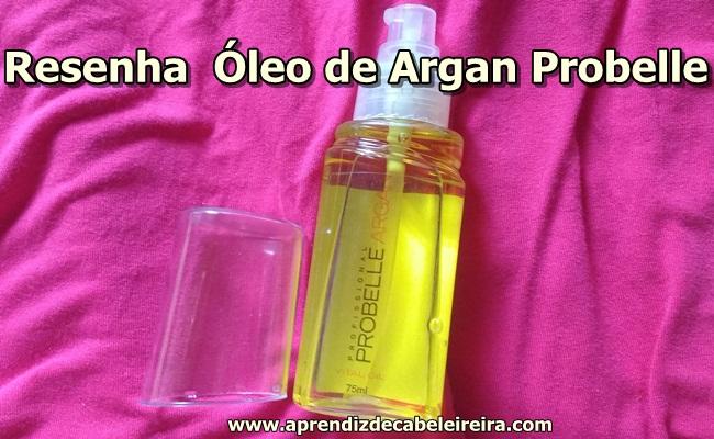 ÓLEO DE ARGAN PROBELLE - Resenha