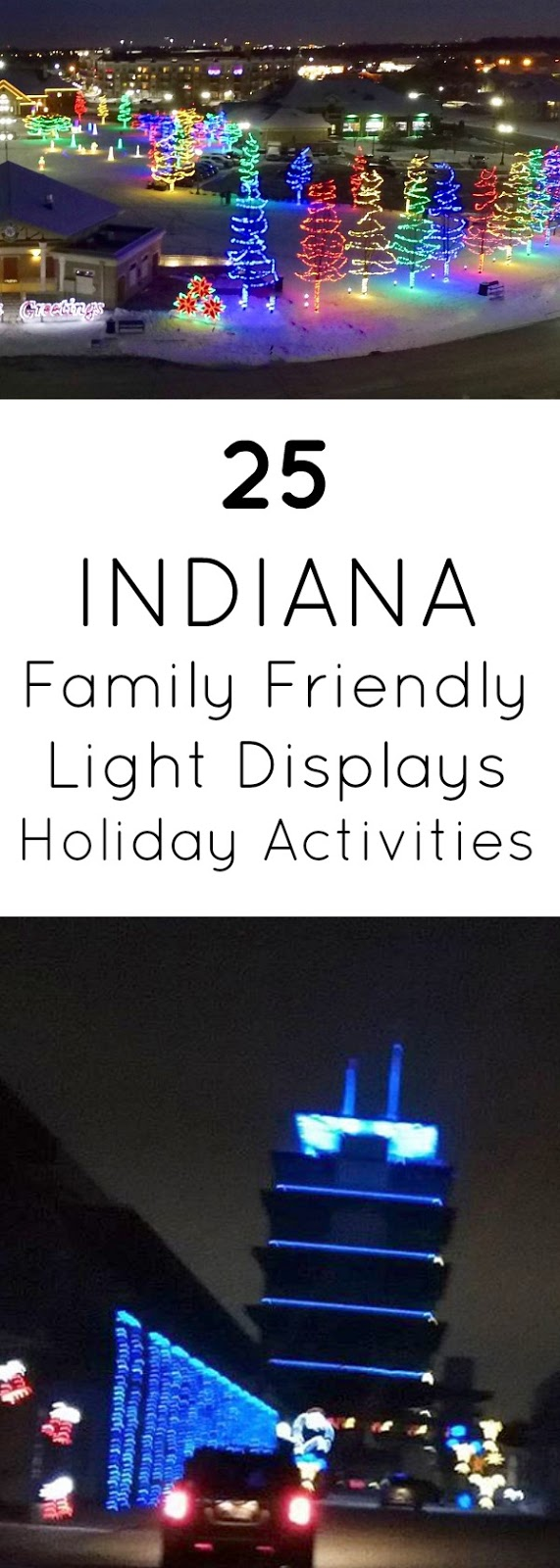 25 Best Holiday Light Displays and Christmas Activities Indiana: Speedway and Beyond