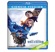 Valerian y la Ciudad de los Mil Planetas (2017) Full HD BRRip 1080p Audio Dual Latino/Ingles 5.1