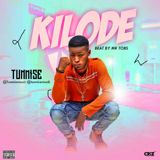 Music : Tunmise - Kilode. Prod By Mr Tobs.