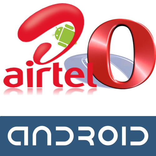 Opera Mini Airtel Hack for Android Phones - Free Download