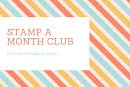 Stamp a Month Club