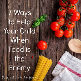 7 Ways to Help Your Child When Food is the Enemy