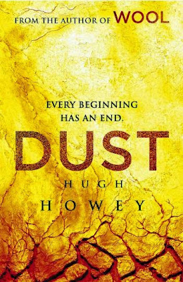 Dust (Silo Saga - Book 3) by Hugh Howey - book cover