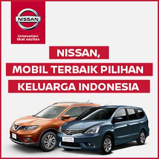 Nissan, Mobil Terbaik, Ternyaman dan Teraman Pilihan Keluarga Indonesia