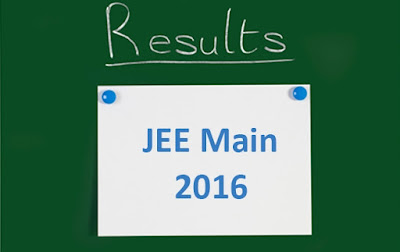JEE Main Result 2016 Date